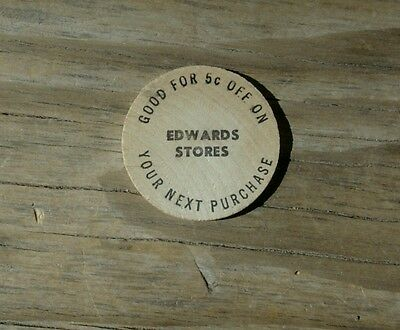 WOODEN NICKEL Edwards Stores, Lexington Mass. 5 CENTS OFF PURCHASE