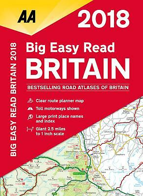 Big Easy Read Atlas Britain 2018 Route Planner 2.5-Miles-To-Inch Scale A3 Format