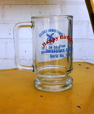 F.O.E. Fraternal Order of Eagles Aerie 1791 Owatonna MN HAPPY BIRTHDAY GLASS MUG