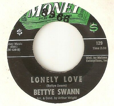 BETTYE SWANN Lonely Love Fall In Love With Me MONEY  NORTHERN SOUL 45