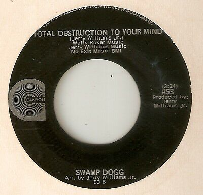 SWAMP DOGG Total Destruction To Your Mind Synthetic World CANYON  NORTHERN SOUL