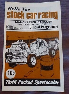 "BELLE VUE Stock Car Racing ""Mark of Distinction Trophy""  13 Oct 1973 Programme"