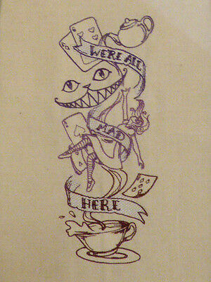 Alice in Wonderland 'We're All Mad Here' Panel ~ Embroidered Quilt Block/Panel