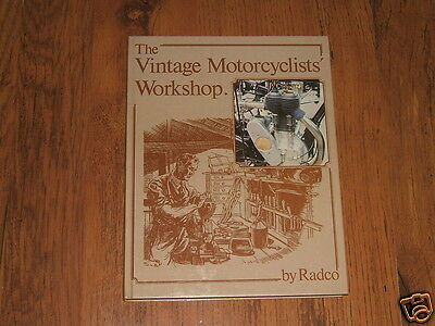 The Vintage Motorcyclists' Workshop - Radco book,1986;Matchless,Norton,Panther..
