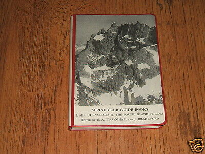 Selected Climbs in the Dauphine and Vercors - 1967 Alpine Club Guide Book.