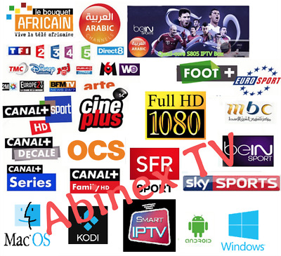 IPTV CHAINES TV VOD FULL HD 1080p, ANDROID IPTV , SMART IPTV , VLC , KODI , MAG
