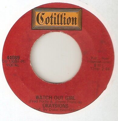 THE OKAYSIONS Watch Out Girl COTILLION THE EMBERS  NORTHERN SOUL 45