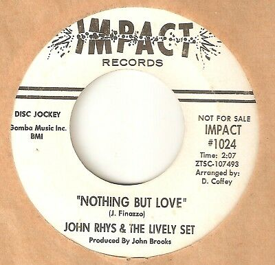JOHN RHYS & LIVELY SET Nothing But Love IMPACT PROMO DETROIT NORTHERN SOUL 45
