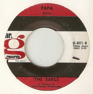 THE EARLS Papa If I Could Do It Again Over Again MR G   NORTHERN SOUL 45