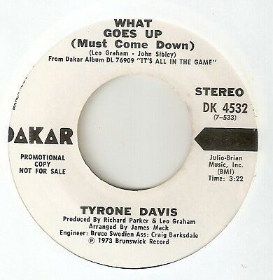 TYRONE DAVIS What Goes Up DAKAR PROMO CHICAGO NORTHERN SOUL 45