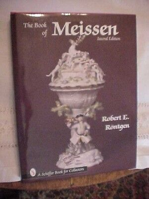 1996 HB book; THE BOOK OF MEISSEN: SECOND EDITION by Robert E. Rontgen