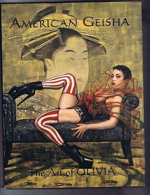 American Geisha Art of Olivia HB 2003 Mint condition Awesome Art!!
