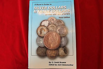 Buyers Guide To Silver Dollars & Trade Dollars Of The United States,  New Book