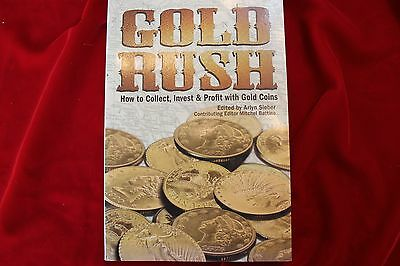 Gold Rush,  How To Collect, Invest & Profit With Gold Coins,  Book On Gold Coins