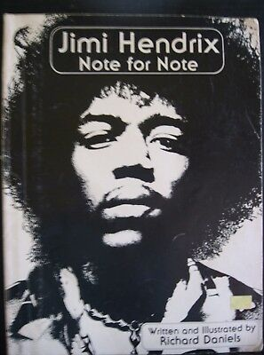 Jimi Hendrix Note for Note written and illustrated by Richard Daniels (1980)