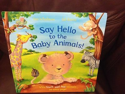 Baby Book ( Say Hello To The Baby Animals With Touch )