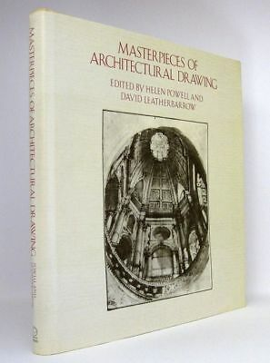 Helen Powell/David Leatherbarrow: Masterpieces of Architectural Drawing