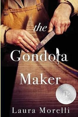 NEW The Gondola Maker by Laura Morelli BOOK (Paperback) Free P&H