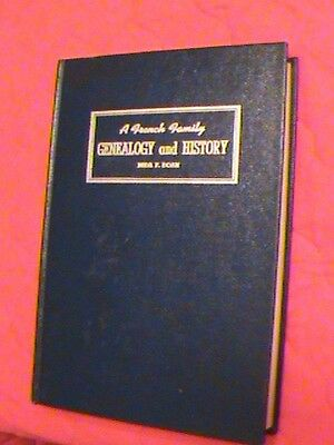 A French Family Genealogy And History Book - Mida Doan - 1940