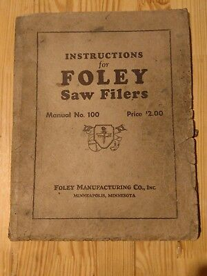 Instructions for Foley Saw Filers