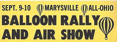 Vintage Bumper Sticker Marysville Ohio Balloon Rally And Air Show