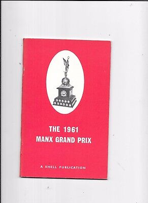 Isle Of Man Manx Grand Prix  Races 1961 A Shell Publication