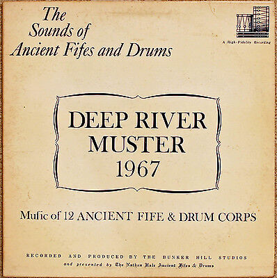 """The Sounds of Ancient Fifes & Drums """"Deep River Muster 1967"""" USA re-enactment VG"""