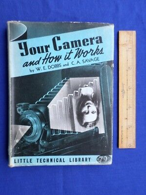Photography Camera Technique Antique Book  Your Camera And How It Works Dobbs