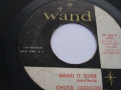 "Northern Soul 7"" = 45 = Chuck Jackson = Hand It Over  = Us Original"