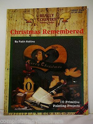 Christmas Remembered by Faith Rollins - Really Country Painting Series -folk art