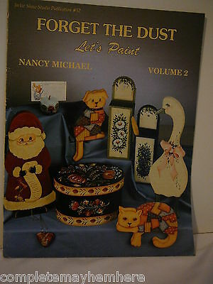 Forget the Dust -  Let's Paint by Nancy Michael Vol 2 beginner to advanced paint