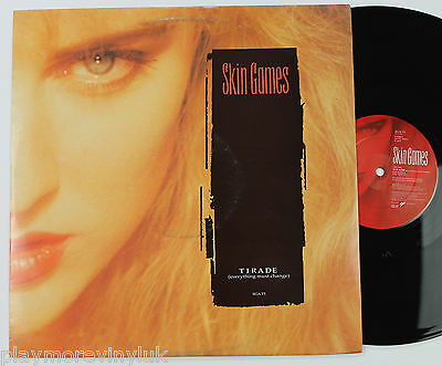 "SKIN GAMES Tirade (Everything Must Change) 12"" UK 1990 SGAT5"