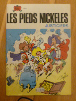 Les pieds Nickeles N°81 Justiciers