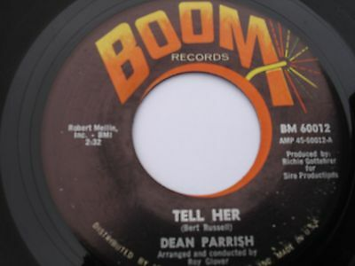 "Northern Soul 7"" = 45 = Dean Parrish = Tell Her  = Us Original  Vg+"