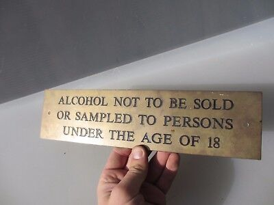 """Vintage Brass Sign Plaque Shop Pub Brewery Old """"Alcohol Not to be sold under 18"""""""