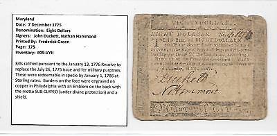 "Orig. 1775 Colonial Note ""EIGHT DOLLARS""  Annapolis, Maryland  7 December, 1775"