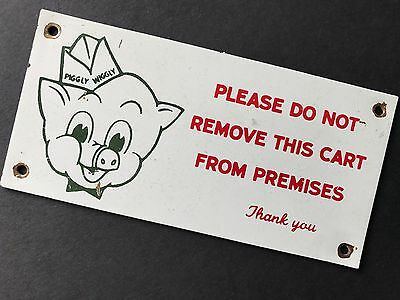 "Rare, Vintage Piggly Wiggly DO NOT REMOVE CART Metal sign / Near Mint 5"" X 2.5"""