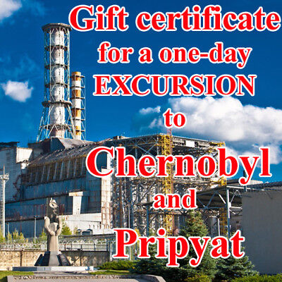 Gift certificate (coupon, card) for a one-day excursion to Chernobyl and Pripyat