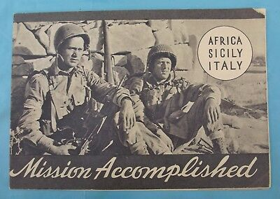 "WW 2,, U.S. Booklet, ""Mission Accomplished"" Africa Sicily Italy  1945"