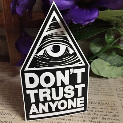 Eye Don't Trust Anyone  Waterproof Vinyl Decal Laptop Luggage Skateboard Sticker