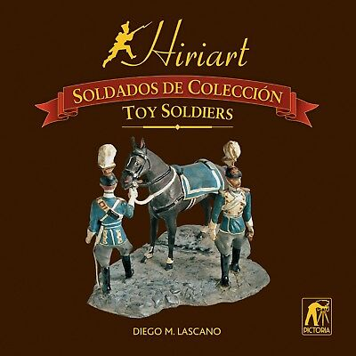Hiriart Toy Soldiers Book Guide