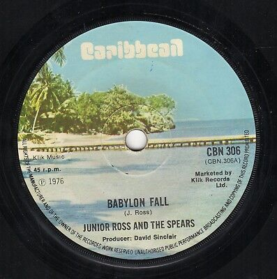 """ BABYLON FALL. "" junior ross & the spears. CARIBBEAN 7in 1975."
