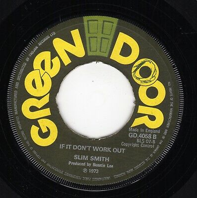 """ IF IT DON'T WORK OUT. "" slim smith. GREEN DOOR 7in 1973."