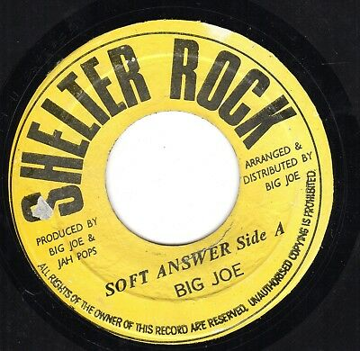 """ SOFT ANSWER. "" big joe. SHELTER ROCK 7in 1973."