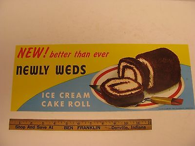 Newly Wed Ice Cream Cake Roll Delicious Paper Advertising Sign Poster Better