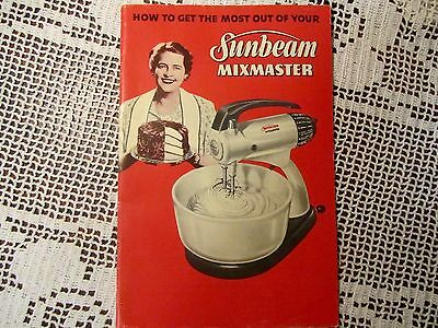 VT Sunbeam Mixmaster Appliance  Instruction Manual Recipes Cooking 37 pgs 1950's