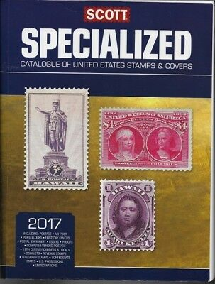 Scott Specialized cataloue of US stamps and covers 2017