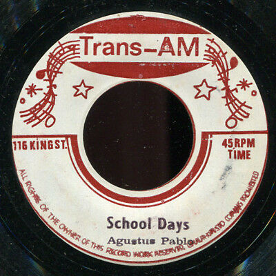 "Augustus Pablo - School Days JA Trans-Am 7"" Listen!"