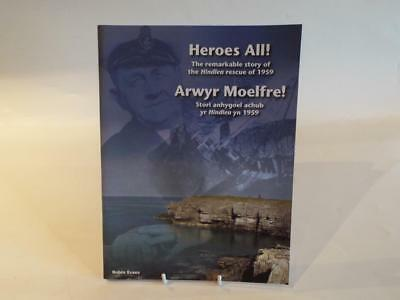 HEROES ALL - The Remarkable Story of the Hindlea Rescue of 1959 - Anglesey VGC..