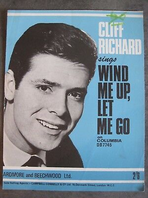 ''wind Me Up, Let Me Go''.      Cliff Richard.    Sheet Music 1963.